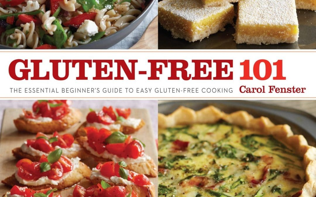 Carol Fenster's Gluten-Free 101, The Basics and More