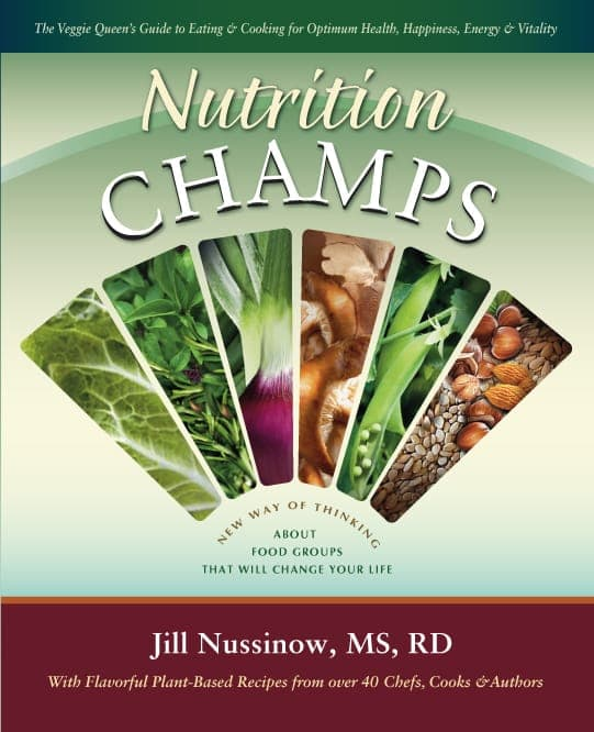 Jill Nussinow, The Veggie Queen Brings You the Nutrition CHAMPS
