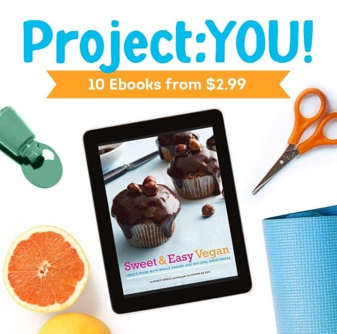 Eye Candy! Hot Deals on Sweet and Easy Vegan E-Books