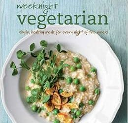 The Weeknight Vegetarian, by Ivy Manning