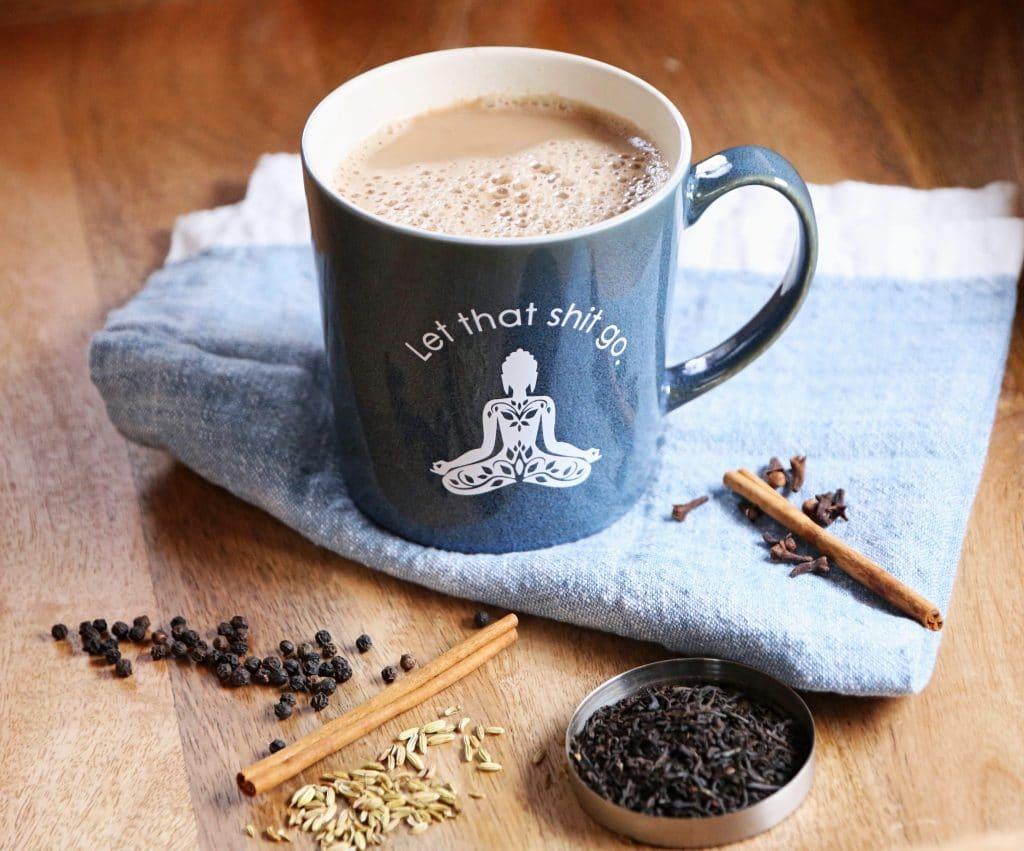 Chai Tea in a Let That Shit Go Mug