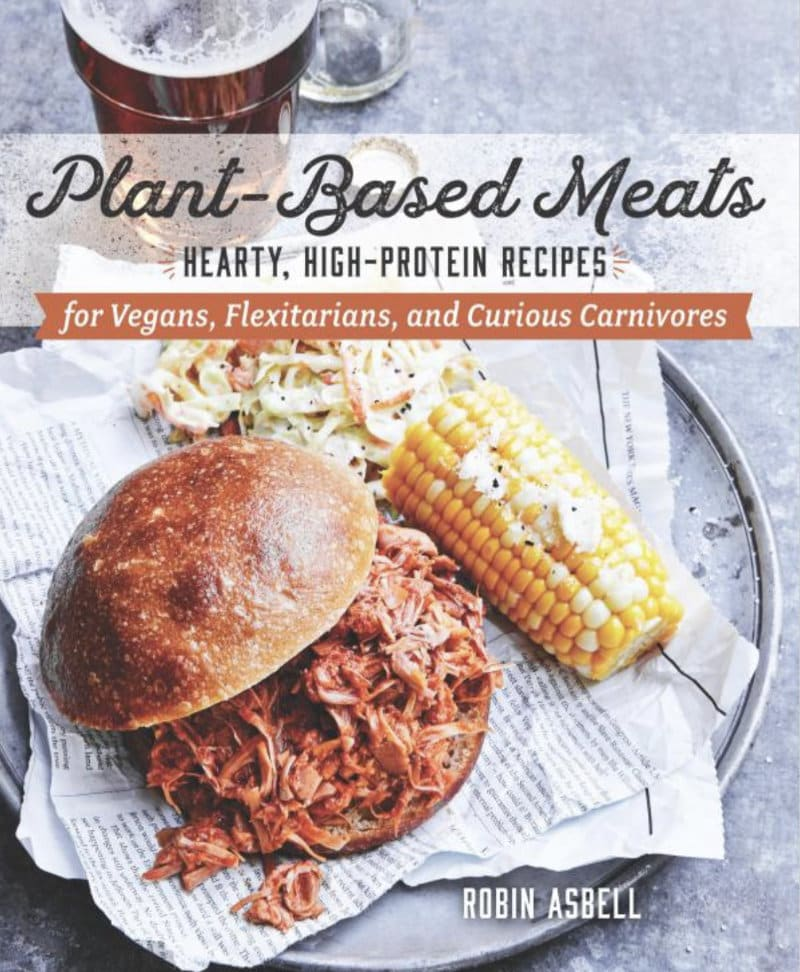 Plant Based Meats Book Cover by author Robin Asbell
